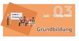 Juli-September: Grundbildung