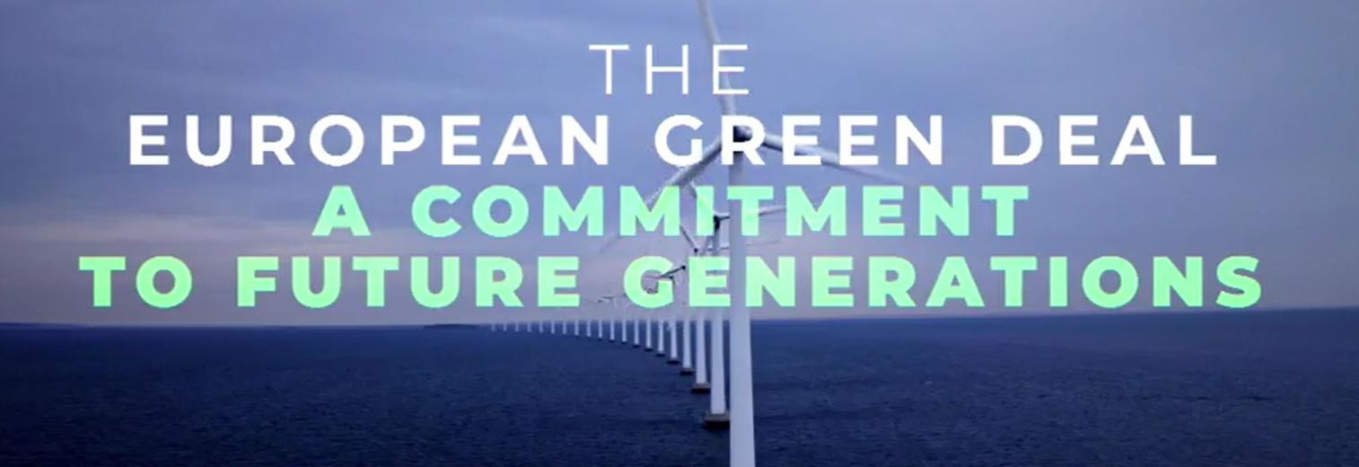 The European Green Deal: A Commitment to future generations
